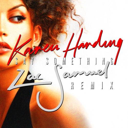 Say something | karen harding – download and listen to the album.