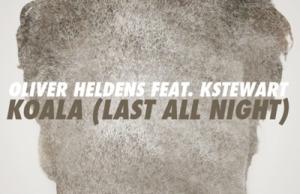 Oliver Heldens, Last All Night, KStewart, Low Steppa Remix, FREE, DOWNLOAD, ZIPPY, MP3, ZIPPYSHARE, FFRR, SOUNDSPACE, DEEP HO-- USE