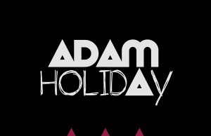 Premiere: Adam Holiday - Breaking The Mold